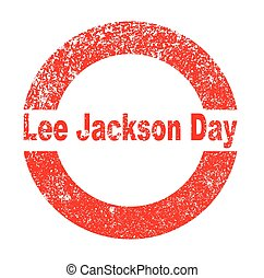 Lee Jackson Day - A Lee Jackson Day red in stamp over a...