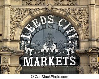 Leeds City Markets - Victorian Leeds City Markets sign in...