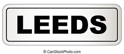 Leeds City Nameplate - The city of Leeds nameplate on a...