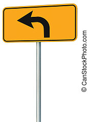 Left turn ahead route road sign, yellow isolated