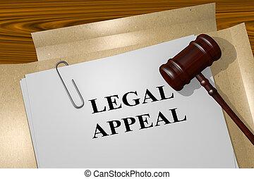 Legal Appeal concept - Render illustration of Legal Appeal...
