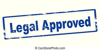 Legal approved - Rubber stamp with text legal approved ...