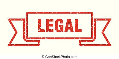 legal grunge ribbon. legal sign. legal banner