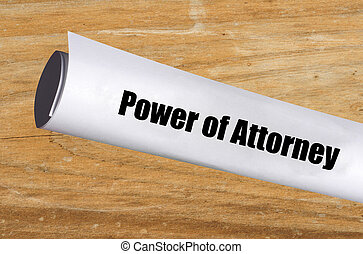 power of attorney - legal power of attorney document on wood...