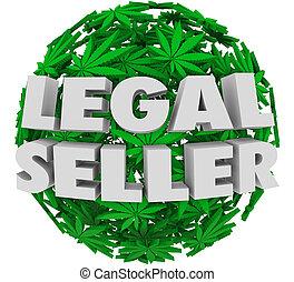 Legal Seller Marijuana Pot Licensed Grower Cannabis