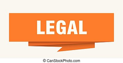 legal sign. legal paper origami speech bubble. legal tag....