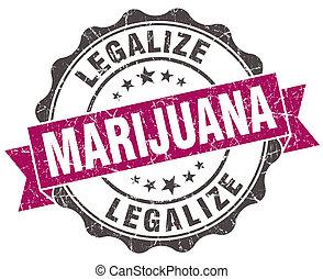 legalize marijuana grunge violet seal isolated on white