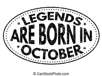 Legends are born in October sign