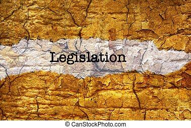 Legislation grunge concept