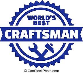 legjobb, embléma, világ, kézműves