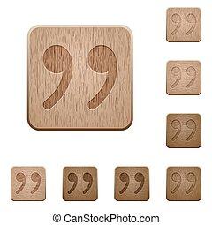 legno, bottoni, virgoletta
