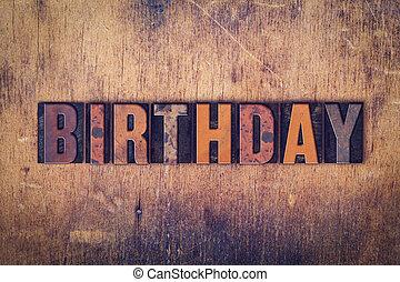 legno, concetto, Tipo,  Letterpress, compleanno