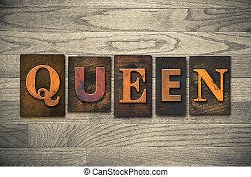 legno, regina, concetto, tipo, letterpress