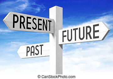 legno, signpost, -, presente, passato, futuro