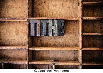 legno, tema, concetto, decima, letterpress