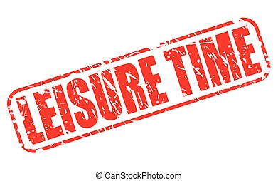 LEISURE TIME red stamp text on white