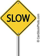 lento, sinal