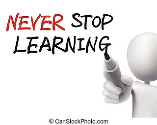 leren, nooit, stoppen, geschreven, woorden, 3d, man