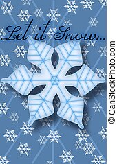 """Let it Snow - """"Let it Snow"""" on a blue background with little..."""