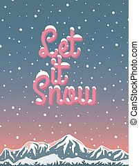 Let it snow, winter lettering