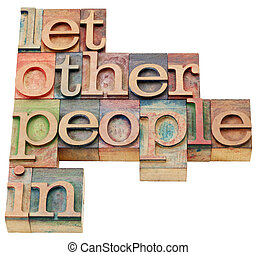 let other people in advice