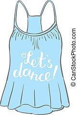 Let s dance. Brush hand lettering.