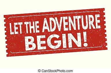 Let the adventure begin grunge rubber stamp