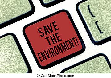 letra, texto, salvar, a, environment., conceito, significado, protegendo, e, conservar, a, recursos naturais, teclado, tecla, intention, criar, mensagem computador, apertando, keypad, idea.