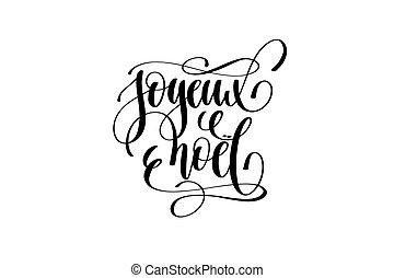 letras, alegre, idioma, -, francés, mano, joyeux, noel, ...