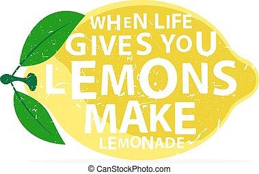 letras, da, vida, marca, limones, -, quote., poster., limonada, dibujado, vector, cuándo, mano, tipografía, usted, caligrafía