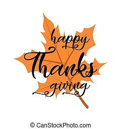 letras, leaf., feliz, naranja, acción de gracias, otoño