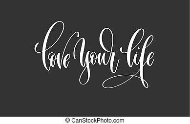 letras, vida, amor, inscripción, -, motivación, mano, su