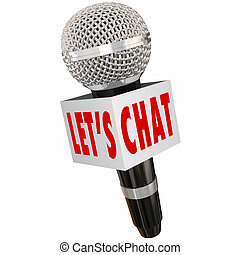 Let's Chat Microphone Box Interview Talk Discussion