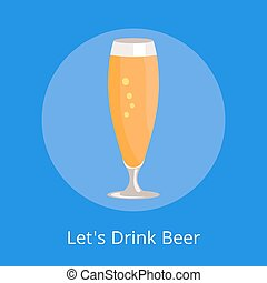 Lets Drink Beer Icon Pilsner Glass Beer Isolated - Lets...