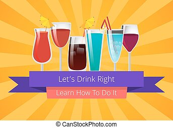 Lets Drink Right Learn How to Do it Poster