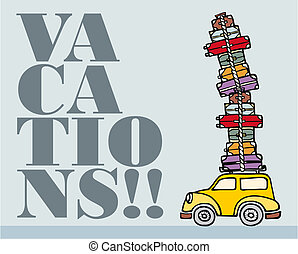 Lets go for fun: a car ready for vacations. - Illustration...