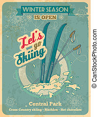 Let's go skiing retro poster - Winter season is open so lets...