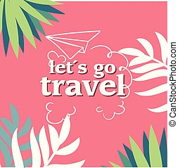 Let's Go Travel Jungle Pink Background Vector Image