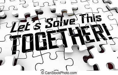 Lets Solve This Together Puzzle Pieces Working Unity Solution 3d Illustration