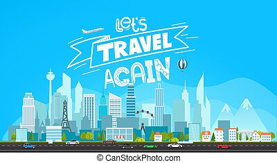 Let`s travel again vector concept