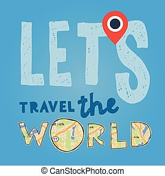 lets, voyage, vacances, world., aller