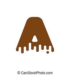 Letter A Chocolate font. sweetness alphabet. Liquid lettering. Sweet viscous ABC sign