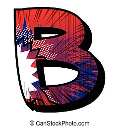Letter b filled with comic book explosion, background.