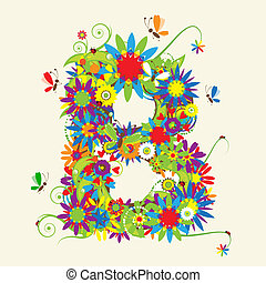 Letter B, floral design. See also letters in my gallery