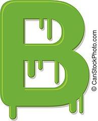 Letter B wet green paint
