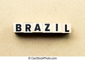 Letter block in word brazil on wood background