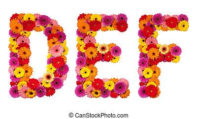 Letter D E F - flower alphabet isolated on white