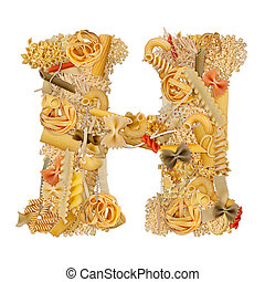 Letter H made from pasta isolated on white