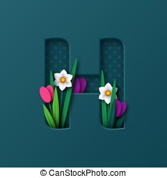 Letter H with paper cut spring flowers.