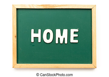 Letter in word home on blackboard in white background